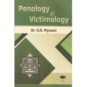 Allahabad Law Agency's Penology & Victimology by Dr. S. R. Myneni