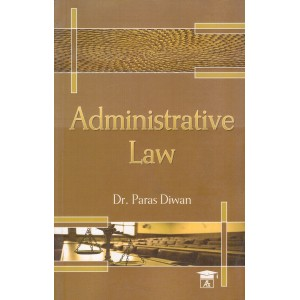 Allahabad Law Agency's Administrative Law For BSL & LLB by Dr. Paras Diwan