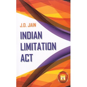 Allahabad Law Agency's Indian Limitation Act for BSL & LL.B by J. D. Jain