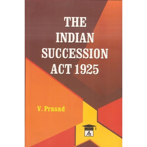 Allahabad Law Agency's Indian Succession Act 1925 by Vindeshwari Prasad, S. P. Sengupta