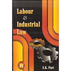 Allahabad Law Agency's Labour & Industrial Laws by Dr. S. K. Puri