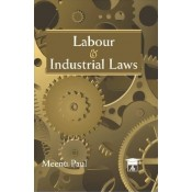 Allahabad Law Agency's Labour & Industrial Law for BSL | LL.B Students by Meenu Paul
