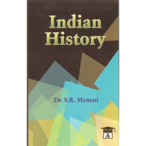 Allahabad Law Agency's Indian History by Dr. S. R. Myneni for Law Students