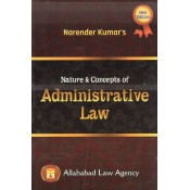 Allahabad Law Agency's Nature & Concepts of Administrative Law for LL.B by Narender Kumar