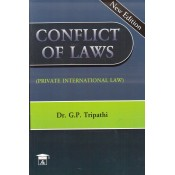 Allahabad Law Agency's Conflict of Laws (Private International Law) For BSL & LLB by Dr. G. P. Tripathi