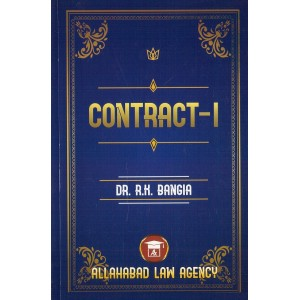 Allahabad Law Agency's Contract - I by by R. K. Bangia