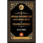 Allahabad Law Agency's Criminal Procedure Code [Cr.P.C.], Law of Juvenile Justice & Probation of Offenders For BSL & LLB by Dr. S.R. Myneni