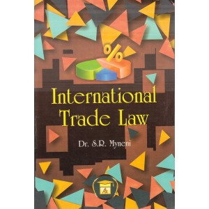 Allahabad Law Agency's International Trade Law for BSL & LL.B by Dr. S. R. Myneni