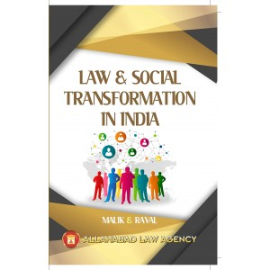 Allahabad Law Agency's Law & Social Transformation in India For LL.M by Malik & Raval