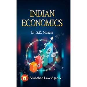 Allahabad Law Agency's Indian Economics for BL/LLB Law Students by Dr. S. R. Myneni
