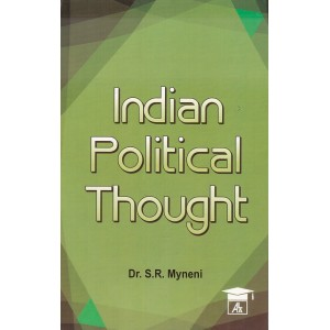 Allahabad Law Agency's Indian Political Thought by Dr. S. R. Myneni