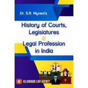 Allahabad Law Agency's History of Courts, Legislature & Legal Profession in India by Dr. S. R. Myneni