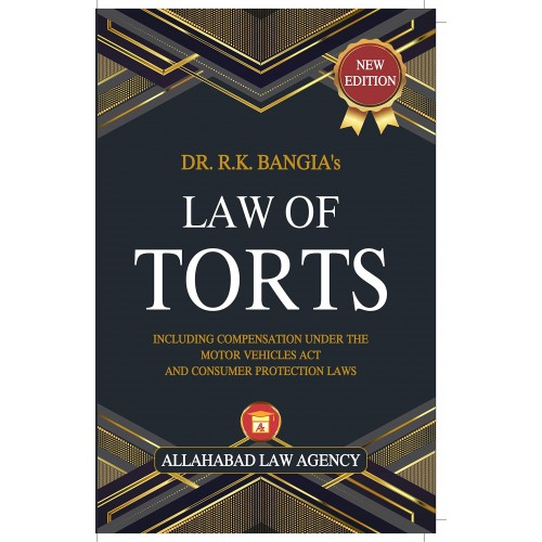 Allahabad Law Agency's Law of Torts by Dr. R. K. Bangia