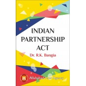 Allahabad Law Agency's Indian Partnership Act by Dr. R. K. Bangia