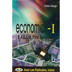 Amar Law Publication's Economics - I for BA LL.B First Semister by Pallavi Singh