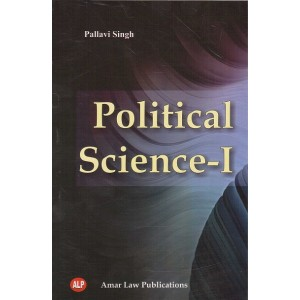 Amar Law Publications Political Science - I for 1st Year BSL - II Sem by Pallavi Singh