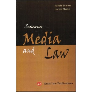 Amar Law Publication's Series on Media and Law by Paridhi Sharma, Harsha Bhalse