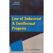 Law of Industrial & Intellectual Property for LLM by Pritish Pal & Varsha Gupta | Amar Law Publication