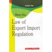 Amar Law Publication's Master Key Law of Export Import Regulation by Ankita Pal