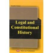 Amar Law Publication's Legal and Constitutional History by Shraddha Chouhan