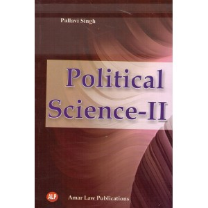Amar Law Publication's Political Science for BA. LL.B (Semester II) by Pallavi Singh