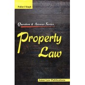 Amar Law Publication's Question & Answer Series on Property Law by Pallavi Singh