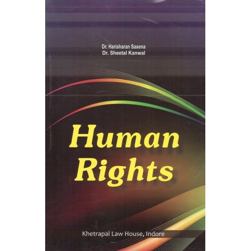 Amar Law Publication's Human Rights by Dr. Harisharan Saxena, Dr. Sheetal Kanwal | Khetrapal Law House, Indore