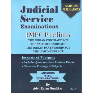 Amicus Publication's Judicial Service Examinations : JMFC Prelims 2019 [Containing Indian Contract Act, Sale of Goods Act, Indian Partnership Act &The Limitation Act] by Adv. Rajan Gunjikar | Free Shipping