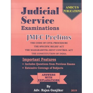 Amicus Publication's Judicial Service Examinations : JMFC Prelims 2019 [Containing CPC, Specific Relief Act, Mah. Rent Control Act & Constitution of India] by Adv. Rajan Gunjikar | Free Shipping