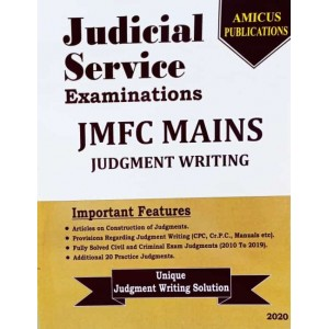 Amicus Publication's Judicial Service Examinations JMFC Mains 2020: Judgment Writing  by Adv. Rajan Gunjikar