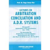 Dr. Rega Surya Rao's Lectures on Arbitration Conciliation and A.D.R. Systems by Andhra Law House