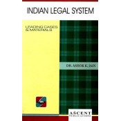 Ascent Publication's Indian Legal System by Dr. Ashok Kumar Jain