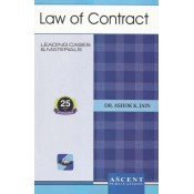 Ascent Publication's Law of Contract by Dr. Ashok Kumar Jain