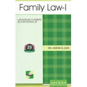 Ascent Publication's Family Law I by Dr. Ashok Kumar Jain