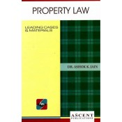 Ascent Publication's Property Law by Dr. Ashok Kumar Jain