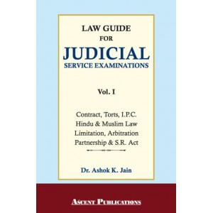 Ascent Publication's Law Guide for Judicial Services Examination Vol 1 by Dr. Ashok Kumar Jain | JMFC