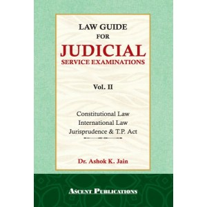 Ascent Publication's Law Guide for Judicial Services Examination Vol 2 by Dr. Ashok Kumar Jain | JMFC
