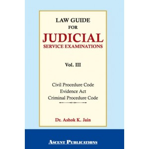 Ascent Publication's Law Guide for Judicial Services Examination Vol 3 by Dr. Ashok Kumar Jain | JMFC