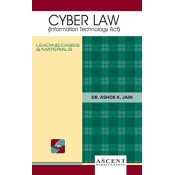 Ascent Publication's Cyber Law (Information Technology Act) by Dr. Ashok Kumar Jain