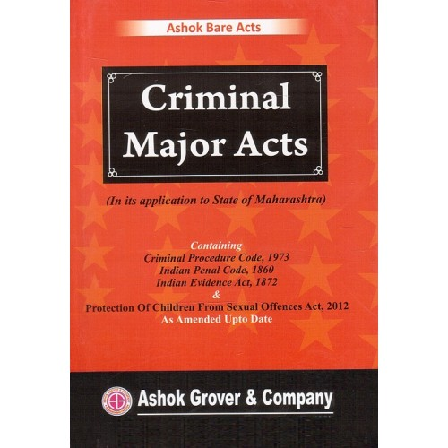Ashok Grover's Criminal Major Acts Bare Act by Arshad Subzwari & B. R. Survase | Ashok Bare Acts