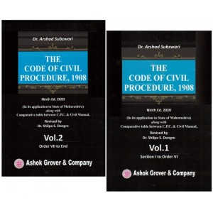 Ashok Grover's The Code of Civil Procedure, 1908 (CPC in 2 HB Vols.) by Dr. Arshad Subzwari