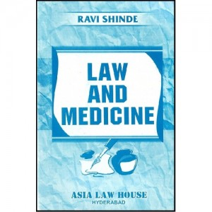 Law & Medicine Notes for BSL | LL.B by Ravi Shinde for Asia Law House
