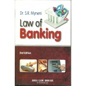 Law of Banking by Dr. S. R. Myneni For B.S.L & L.L.B, Asia Law house
