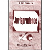 Asia Law House's Lectures On Jurisprudence & Legal Theory by Ravi Shinde