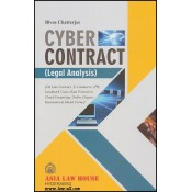Asia Law House's Cyber Contract - A Legal Analysis by Adv. Bivas Chatterjee