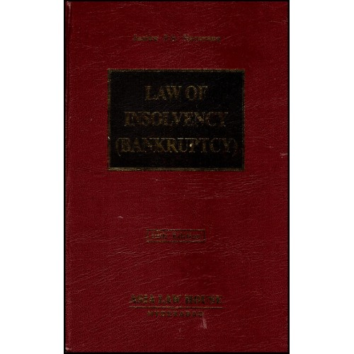 Asia Law House's Law of Insolvency (Bankruptcy) by Justice P. S. Narayana