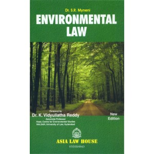 Asia Law house's Enviornmental Law For B.S.L & L.L.B by Dr. S. R. Myneni