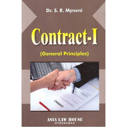 Asia Law House's Contract - I (General Principles) for BSL & LL.B by Dr. S. R. Myneni