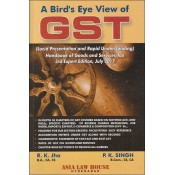 Asia Law House's A Bird's Eye View of GST by R. K. Jha, P. K. Singh