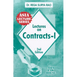 Dr. Rega Surya Rao's Lectures on Contracts I [ General Principles] for BL/LLB Students